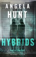 Hybrids (#11 in The Harbingers Cycle Three Fiction Series) eBook