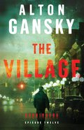 The Village  (Harbingers) (#12 in The Harbingers Fiction Series)