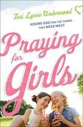 Praying For Girls eBook