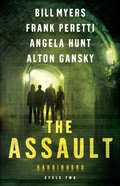The Assault  (#5- 8 Harbingers) (#02 in The Harbingers Fiction Series)
