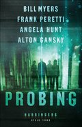 Probing (#9-12 Harbingers) (#03 in The Harbingers Cycle Three Fiction Series) eBook