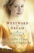 Westward the Dream (#01 in Ribbons West Series) eBook