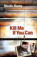 Kill Me If You Can (#02 in A Particia Amble Mystery Series) eBook