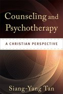 Counseling and Psychotherapy: A Christian Perspective eBook