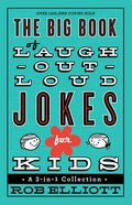 The Big Book of Laugh-Out-Loud Jokes For Kids eBook