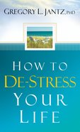 How to De-Stress Your Life eBook
