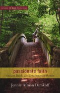 Passionate Faith (With 10-week Study Guide) eBook