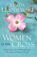 Women At the Cross eBook
