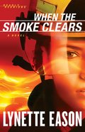 When the Smoke Clears (#01 in Deadly Reunions Series) eBook