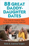 88 Great Daddy-Daughter Dates eBook