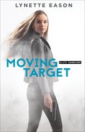 Moving Target (#03 in Elite Guardians Series) eBook