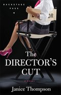 The Director's Cut (#03 in Backstage Pass Series) eBook