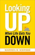 Looking Up When Life Gets You Down eBook