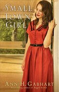 Small Town Girl (#02 in Rosey Corner Series)