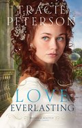 Love Everlasting (#03 in Brides Of Seattle Series)