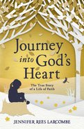 Journey Into God's Heart eBook
