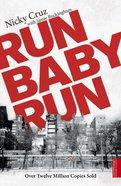 Run Baby Run eBook
