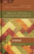 Commentary on Romans (Biblical Theology For Christian Proclamation Series) eBook