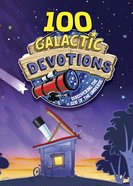 100 Galactic Devotions eBook