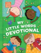 My Little Words Devotional (Little Words Matter Series) eBook