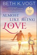 Almost Like Being in Love (Destination Wedding Series) eBook