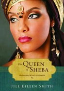 The Queen of Sheba (Ebook Shorts) (#04 in The Loves Of King Solomon Series)