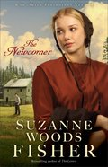 The Newcomer (#02 in Amish Beginnings Novel Series) eBook
