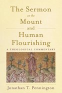 The Sermon on the Mount and Human Flourishing eBook