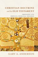 Christian Doctrine and the Old Testament eBook