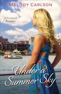 Under a Summer Sky (#03 in Follow Your Heart Series) eBook