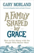 A Family Shaped By Grace eBook