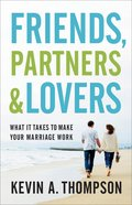 Friends, Partners, and Lovers eBook