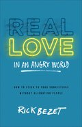 Real Love in An Angry World eBook