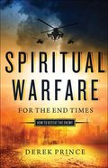 Spiritual Warfare For the End Times eBook