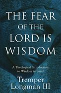 The Fear of the Lord is Wisdom eBook