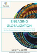 Engaging Globalization (Mission in Global Community) (Mission In Global Community Series) eBook