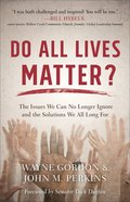 Do All Lives Matter? eBook