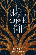 The Day the Angels Fell eBook
