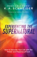 Experiencing the Supernatural eBook