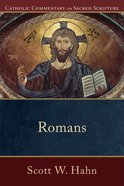 Romans (Catholic Commentary On Sacred Scripture Series) eBook