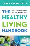 The Healthy Living Handbook eBook