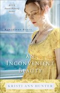 An Inconvenient Beauty (#04 in Hawthorne House Series) eBook