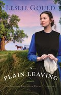 A Plain Leaving (#01 in The Sisters Of Lancaster County Series) eBook