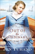 Out of the Ordinary (#02 in Apart From The Crowd Series) eBook