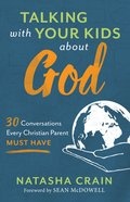 Talking With Your Kids About God eBook