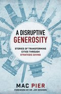 A Disruptive Generosity eBook