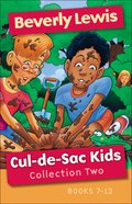 Cul-De-Sac Kids Collection Two (Cul-de-sac Kids Series) eBook