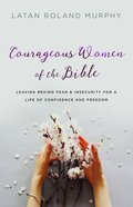 Courageous Women of the Bible eBook