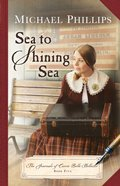 Sea to Shining Sea (#05 in The Journals Of Corrie Belle Hollister Series) eBook