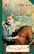 Land of the Brave and the Free (#07 in The Journals Of Corrie Belle Hollister Series) eBook